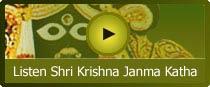 Click here to listen Shri Krishna Janmashtami Katha